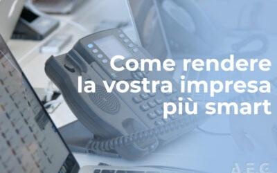 Comunicazione Unificata: come rendere la vostra impresa più smart